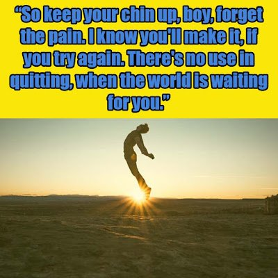 Keep Your Chin up quotes