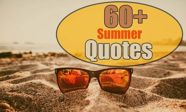 summer quotes quotes about summer
