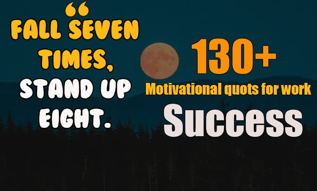 Motivational quotes for work success 21